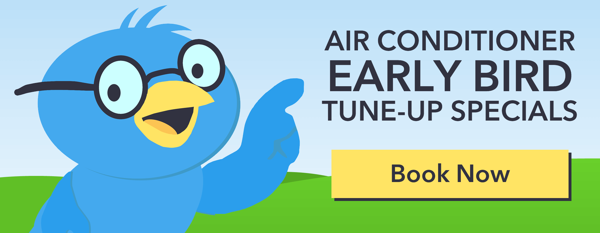 Schedule your Air Conditioner Tune-Up Early and save $30