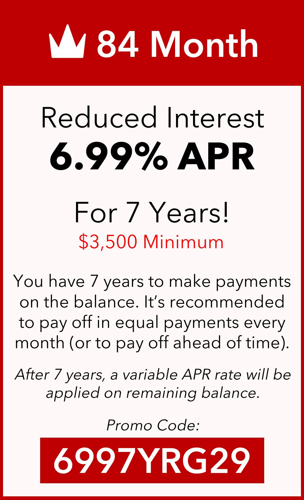 7 Year 6.99% APR