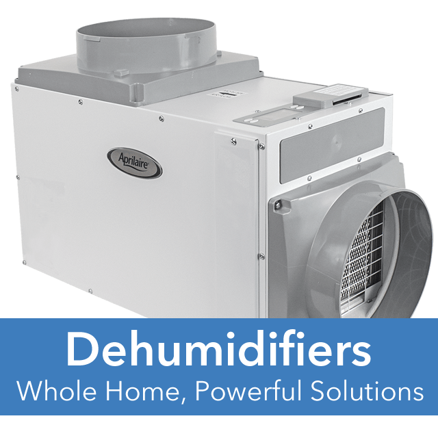 Whole Home Dehumidifiers