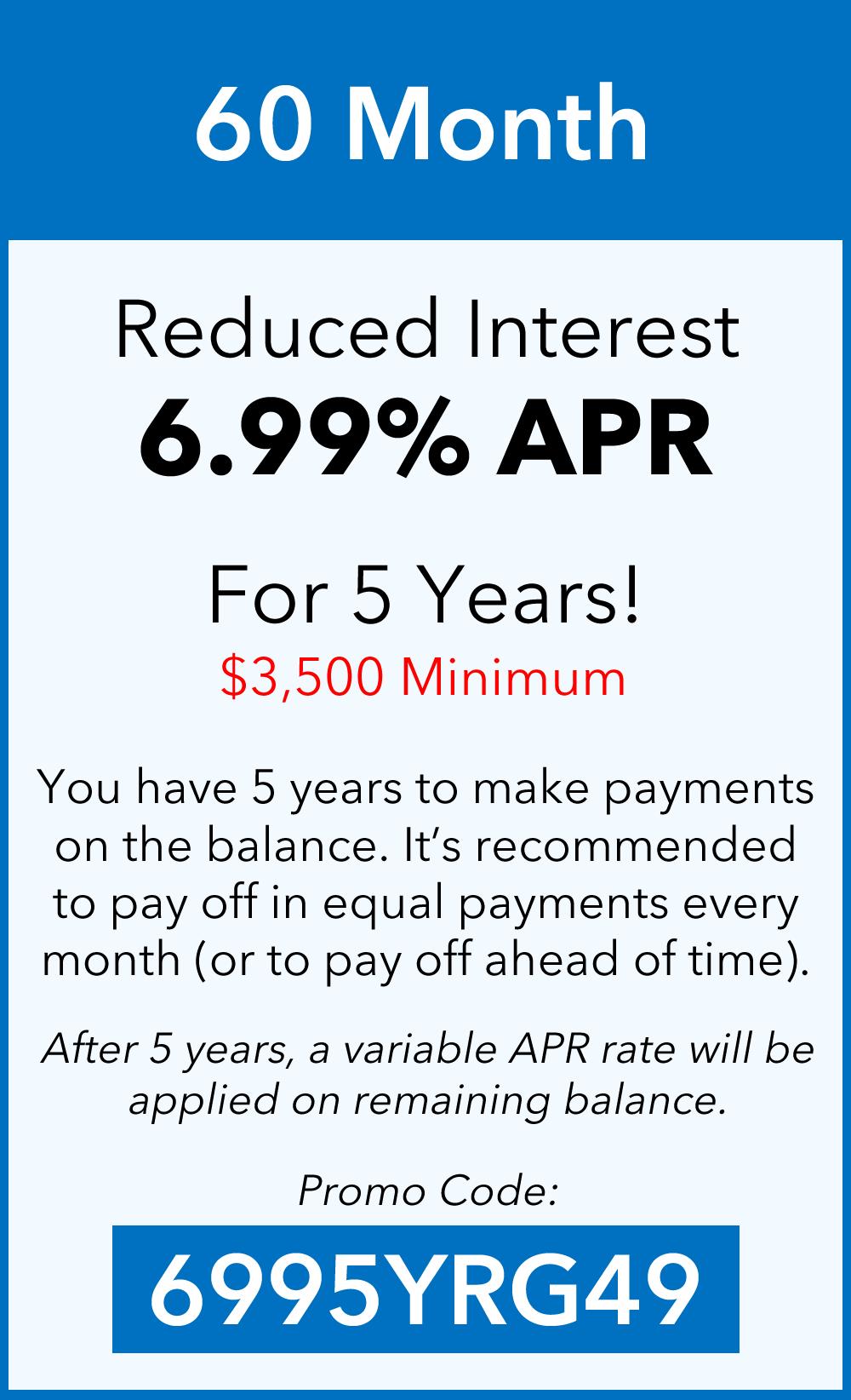 5 Year 6.99% APR
