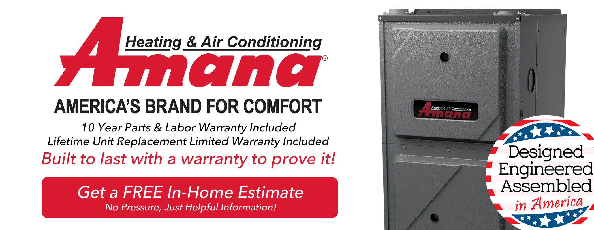 Amana has the best warranty around. Get the peace of mind backed by the Good Guys award winning service. Get a free no pressure estimate today.